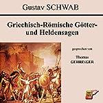 Griechisch-Römische Götter- und Heldensagen   Gustav Schwab