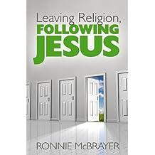 Leaving Religion, Following Jesus