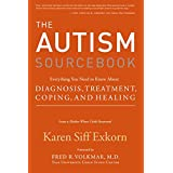 The Autism Sourcebook: Everything You Need to Know About Diagnosis, Treatment, Coping, and Healing