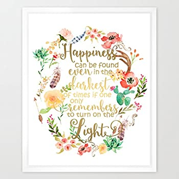Eleville 8X10 Happiness Can Be Found In The Darkest Of Times Real Gold Foil And Floral