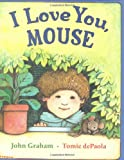 I Love You, Mouse