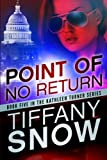 Point of No Return, Tiffany Snow, 1477822577
