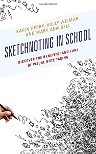 Sketchnoting in School: Discover the Benefits (and Fun) of Visual Note Taking