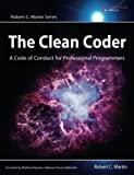 The Clean Coder: A Code of Conduct for Professional Programmers - cover