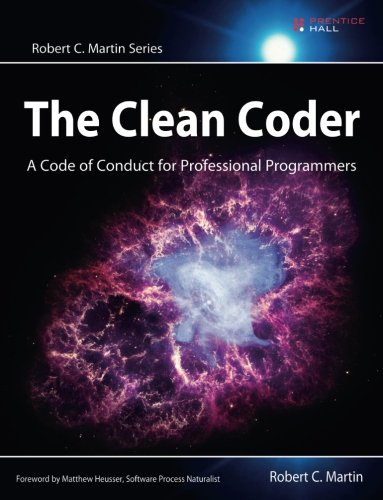 The Clean Coder: A Code of Conduct for Professional Programmers cover