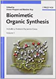 Biomimetic Organic Synthesis, , 3527325808