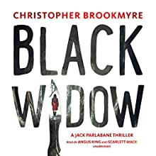 Black Widow: A Jack Parlabane Thriller Audiobook by Christopher Brookmyre Narrated by Angus King, Scarlett Mack