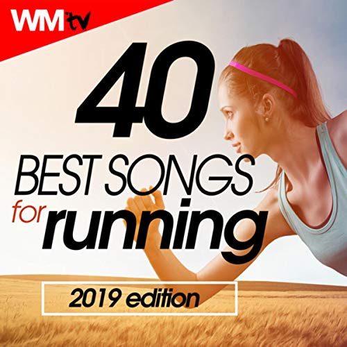 40 Best Songs For Running 2019 Edition (Unmixed Compilation for Fitness & Workout 145 - 191 Bpm)