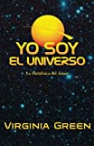 img - for Yo Soy El Universo (Spanish Edition) book / textbook / text book