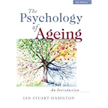 The Psychology of Ageing: An Introduction by Ian Stuart-Hamilton (2012-05-15)