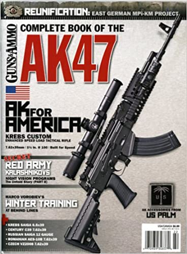 Guns & ammo Complete Book of the AK47: Eric R  Poole: Amazon