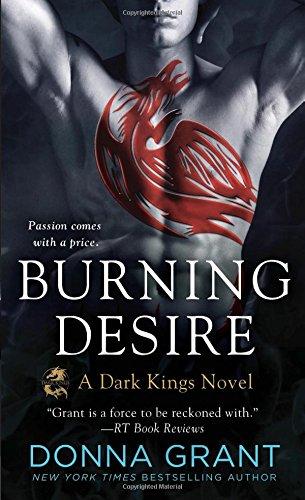Burning Desire: A Dragon Romance (Dark Kings)