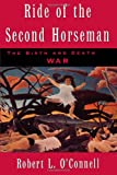 Ride of the Second Horseman, Robert L. O'Connell, 0195119207
