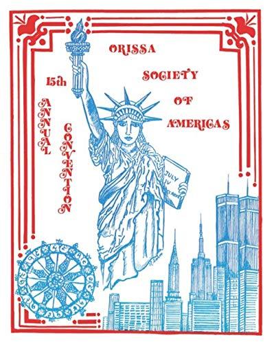 Orissa Society of Americas 15th Annual Convention: Fifteenth Annual Convention Jun 30-Jul 2, 1984 Glassboro, New ()