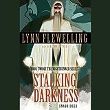 Stalking Darkness: Nightrunner Volume II