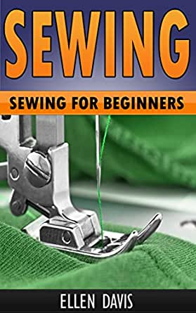Sewing Sewing For Beginners With Images Sewing