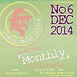 Travel Tales Monthly: No. 6 DEC 2014 | Michael Brein