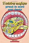 L'autobus magique prend le mors aux dents par Bracken