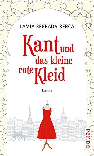 Kant und das kleine rote Kleid: Roman (German Edition