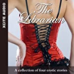 The Librarian: A Collection of Four Erotic Stories | Miranda Forbes (editor),Eva Hore,Lynn Lake,Phoebe Grafton,Kay Jaybee