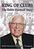 King of Clubs: The Eddie Fewtrell Story