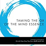 Taming the Ox of the Mind Essence, Oh All Wise One The Guru Bapr Alhf Km, 145250606X
