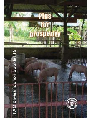 [(Pigs for Prosperity )] [Author: Klaas Dietze] [May-2012]