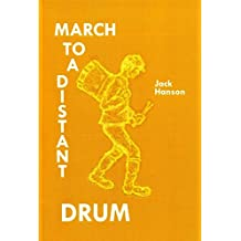 March To A Distant Drum