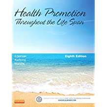 Health Promotion Throughout the Life Span - E-Book (Health Promotion Throughout the Lifespan (Edelman))