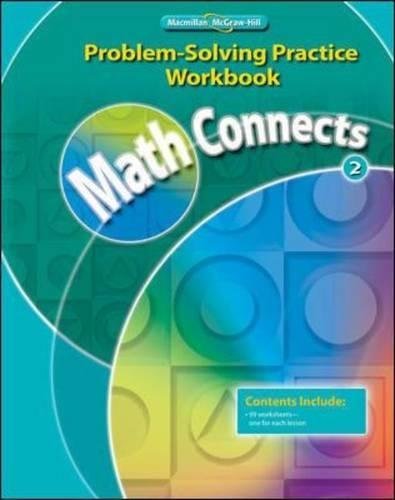 Math Connects, Grade 2, Problem Solving Practice Workbook (ELEMENTARY MATH CONNECTS)