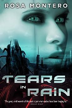 Tears in Rain (Bruna Husky Book 1) by [Montero, Rosa]