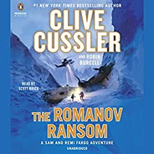 The Romanov Ransom: A Sam and Remi Fargo Adventure, Book 9 Audiobook by Clive Cussler, Robin Burcell Narrated by Scott Brick