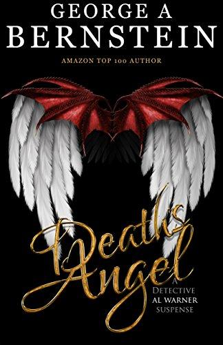 Book: Death's Angel - A Detective Al Warner Suspense by George A Bernstein