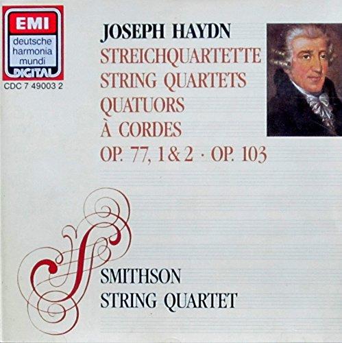 (Joseph Haydn: Streichquartette/String Quartets/Quatuors a Cordes Op. 77, 1 & 2; Op. 103)