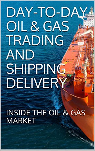 Amazon day to day oil gas trading and shipping delivery day to day oil gas trading and shipping delivery inside the oil fandeluxe Image collections