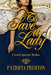 To Save A Lady (French Quarter Brides Book 1)