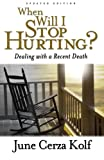 When Will I Stop Hurting?, June Cerza Kolf, 080106385X