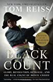 """The Black Count Glory, Revolution, Betrayal, and the Real Count of Monte Cristo"" av Tom Reiss"