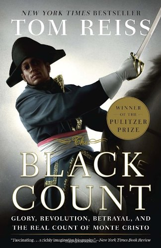 """""""The Black Count - Glory, Revolution, Betrayal, and the Real Count of Monte Cristo"""" av Tom Reiss"""