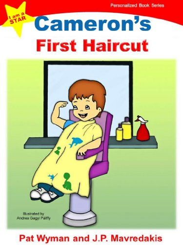 Camerons First Haircut (I am a STAR Personalized Book Series 1)