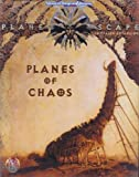 Planes of Chaos, Wolfgang Baur and L. W. Smith, 1560768746