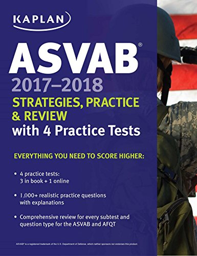 ASVAB 2017-2018 Strategies, Practice & Review with 4 Practic