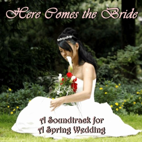 Bridal Chorus Here Comes The Bride By Classical Wedding Music