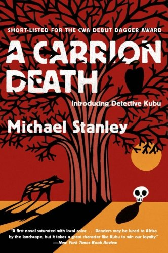 A Carrion Death: Introducing Detective Kubu (Detective Kubu Series)