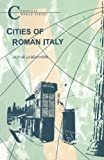 Cities of Roman Italy (Classical World Series)