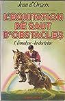 L'équitation de saut d'obstacles par d'Orgeix