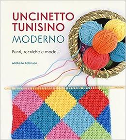 Amazonit Uncinetto Tunisino Moderno Punti Tecniche E Modelli