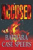 Accused, Barbara Speers, 0595276970