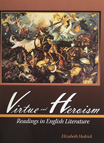 Virtue and Heroism: Readings in English Literature