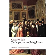 The Importance of Being Earnest (Original World's Classics)